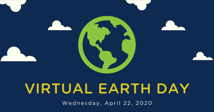 Virtual Earth Day 2020