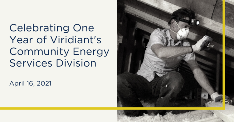 Celebrating One Year of Viridiant's Community Energy Services Division